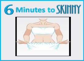 6 Minutes to Skinny