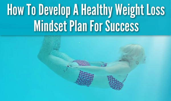 How to get into a weight loss mindset